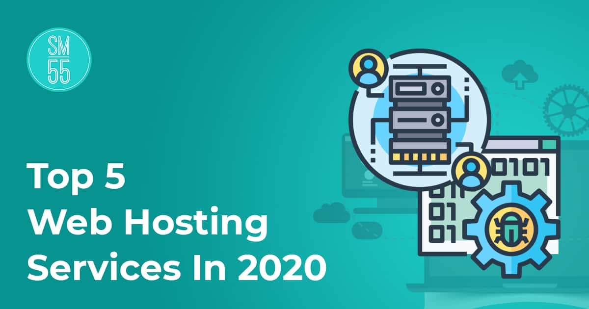 Top 5 Web Hosting Services In 2020